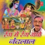 Rang Mein Rang Gayo Nandlal Songs