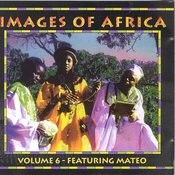 Images Of Africa Vol.6 Songs