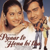 Pyaar To Hona Hi Tha Songs