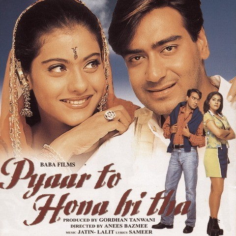 Pyaar To Hona Hi Tha Songs Download Pyaar To Hona Hi Tha Mp3 Songs Online Free On Gaana Com
