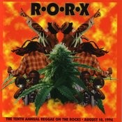 R.O.R.X.: The Tenth Annual Reggae On The Rocks Songs