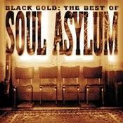 Black Gold: The Best Of Soul Asylum Songs
