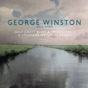 Gulf Coast Blues & Impressions 2 - A Louisiana Wetlands Benefit Songs