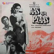 Aas Aur Pyaas Songs