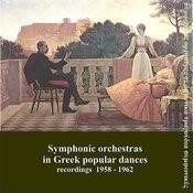 Symphonic Orchestras In Greek Popular Dances Songs