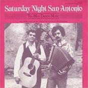 Saturday Night San Antonio: Tex-Mex Dance Music Songs