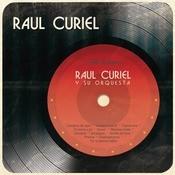 Ral Curiel Y Su Orquesta Songs
