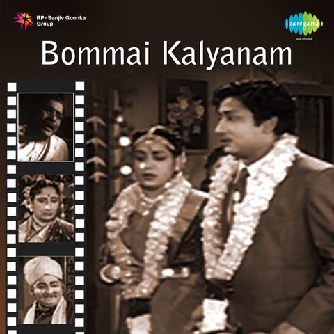 Bommai kalyanam songs free download