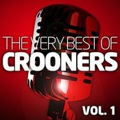Crooners Vol. 1 - The Very Best Of (Remastered) Songs