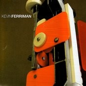 Kevin Ferriman Songs