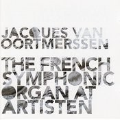 The French Symphonic Organ at Artisten Songs