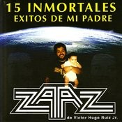15 Inmortales Exitos de Mi Padre Songs