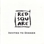 The Red Square - Invited to Dinner Songs