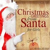 Christmas Greetings from Santa for Girls Songs