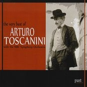The Very Best Of Arturo Toscanini Songs