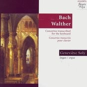 Bach & Walther Organ Transcriptions For Keyboard Songs