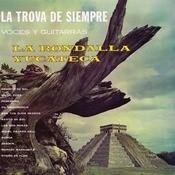 La Trova De Siempre Voces Y Guitarras Songs