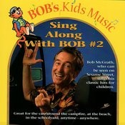 Sing Along With Bob #2 Songs