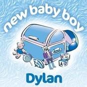 New Baby Boy Dylan Songs