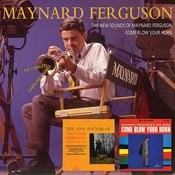The New Sounds Of Maynard Ferguson/Come Blow Your Horn Songs