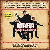 Mafia Manelelor 2 (The Mafia Of Manele Music Vol.2) Songs