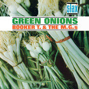 Green Onions (Stax Remasters) Songs