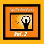 Yoga World Meditation Vol.2 Songs
