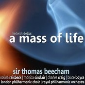 Delius: A Mass Of Life Songs
