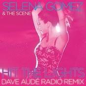 Hit the Lights (Dave Audé Radio Remix) Songs