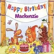 Happy Birthday Mackenzie Songs