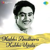 Kabhi Andhera Kabhi Ujala Songs