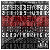 Secret Society Circus Songs
