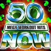 50 Mega Workout Hits Now! Songs
