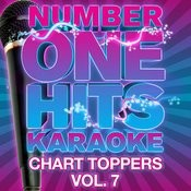 Number One Hits Karaoke: Chart Toppers Vol. 7 Songs