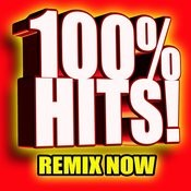 100% Hits! Remix Now Songs