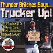 Thunder Britches Says Trucker Up! Songs