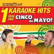Drew's Famous # 1 Karaoke Hits: Cinco De Mayo! Songs