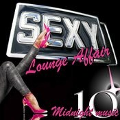 Sexy Lounge Affair Songs