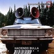 Haciendo Bulla Songs