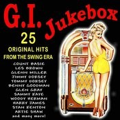 G.I. Jukebox - 25 Swing Era Hits Songs