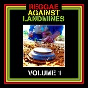 Reggae Against Landmines - Volume 1 Songs