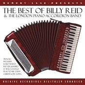 The Best Of Billy Reid And The London Piano-Accordion Band Songs