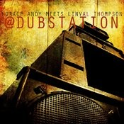 Horace Andy Meets Linval Thompson @ Dub Station Songs
