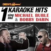 Drew's Famous # 1 Karaoke Hits: Sing Like Michael Buble And Bobby Darin Songs