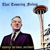 That Towering Feeling - Hymns By Paul Jacobson Songs