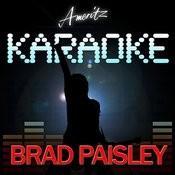 Karaoke - Brad Paisley Songs