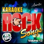 Karaoke - Rock Songs Vol 13 Songs
