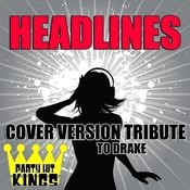 Headlines (Cover Version Tribute To Drake) Songs