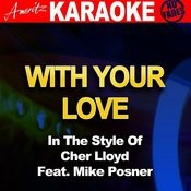 With Ur Love (In The Style Of Cher Lloyd Feat. Mike Posner Songs