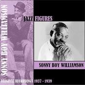 Jazz Figures / Sonny Boy Williamson (1937-1939) Songs